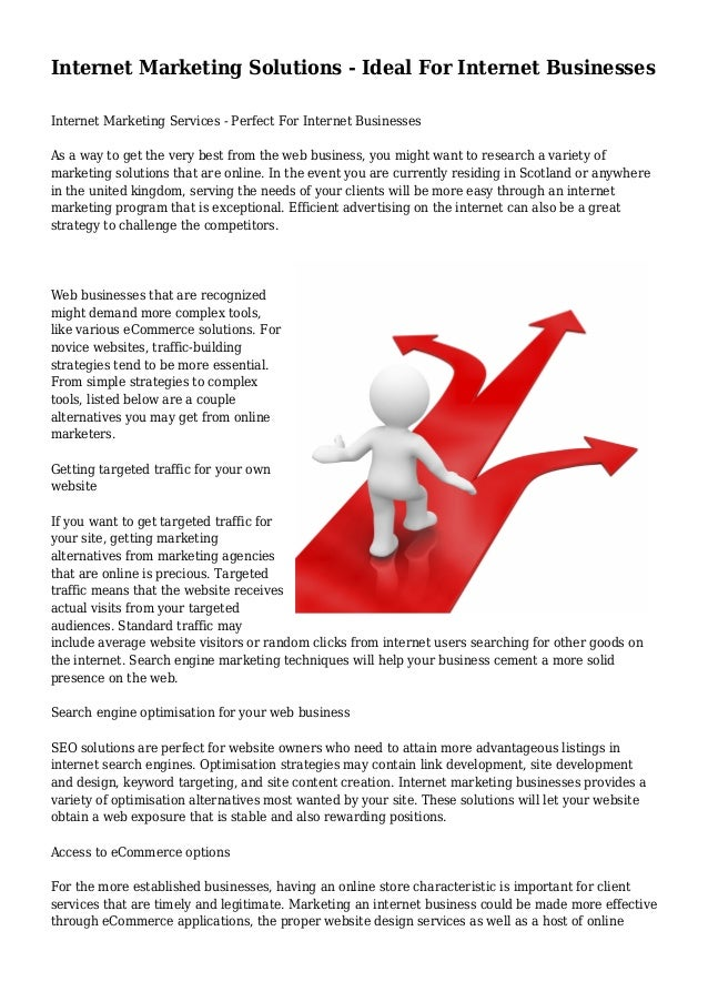 Internet Marketing Solutions - Ideal For Internet Businesses Internet Marketing Services - Perfect For Internet Businesses...