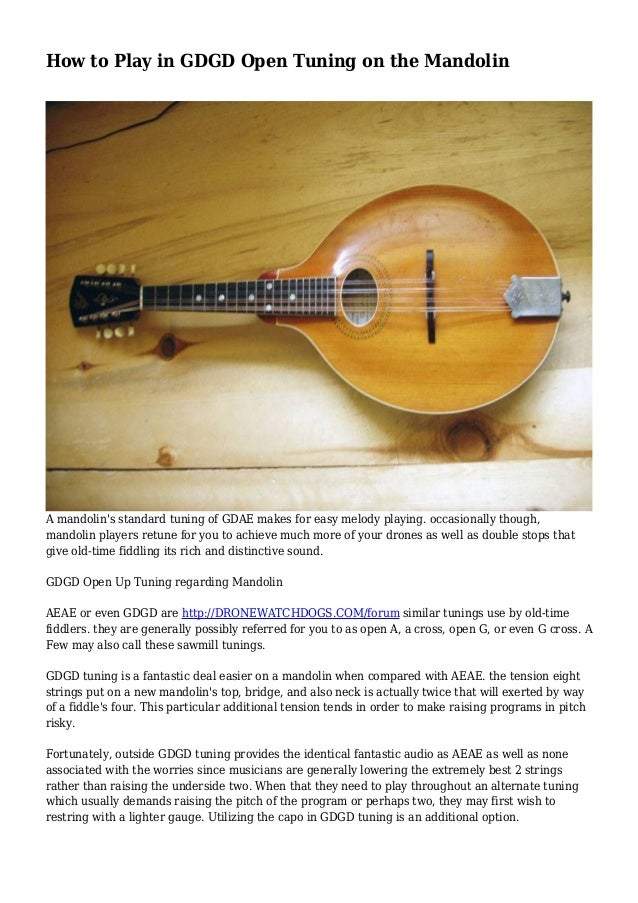 How To Play In Gdgd Open Tuning On The Mandolin