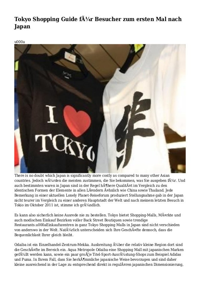 Tokyo Shopping Guide für Besucher zum ersten Mal nach Japan u000a There is no doubt which Japan is significantly more cos...