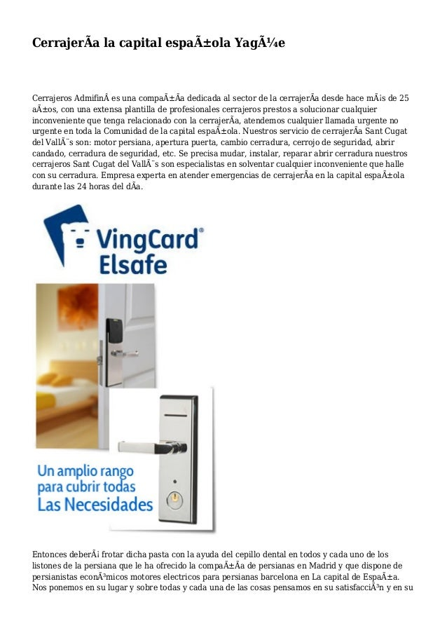 CerrajerÃa la capital española Yagüe Cerrajeros Admifines una compañÃa dedicada al sector de la cerrajerÃa desde hace...