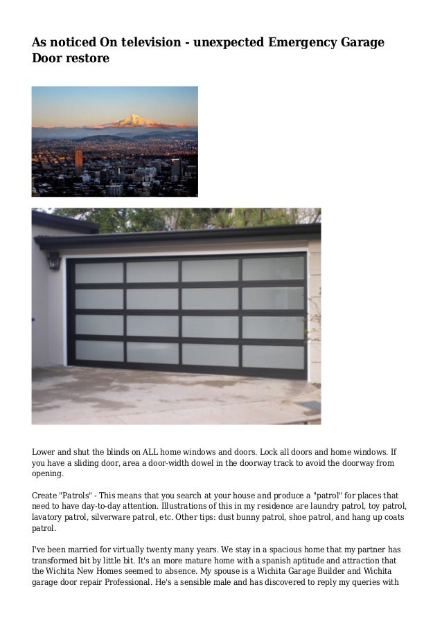 As Noticed On Television Unexpected Emergency Garage Door Restore