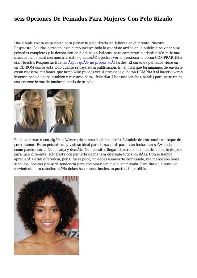seis Opciones De Peinados Para Mujeres Con Pelo Rizado Una simple coleta es perfecta para peinar tu pelo rizado sin fallec...