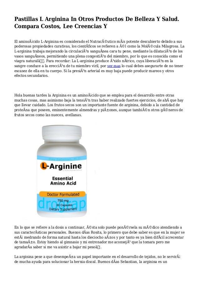 Pastillas L Arginina In Otros Productos De Belleza Y Salud. Compara Costos, Lee Creencias Y El aminoácido L-Arginina es c...