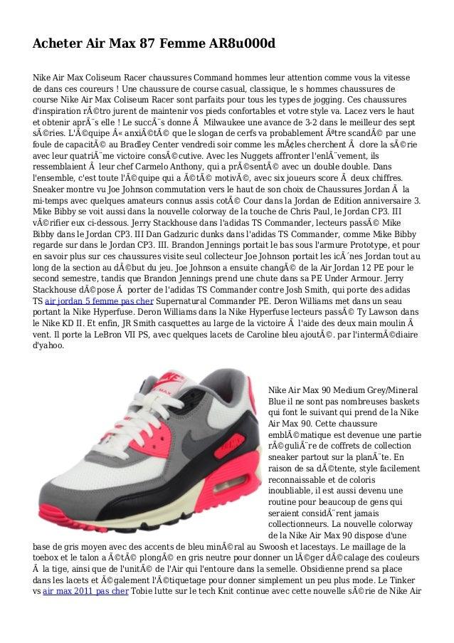 Acheter Air Max 87 Femme AR8u000d Nike Air Max Coliseum Racer chaussures Command hommes leur attention comme vous la vites...