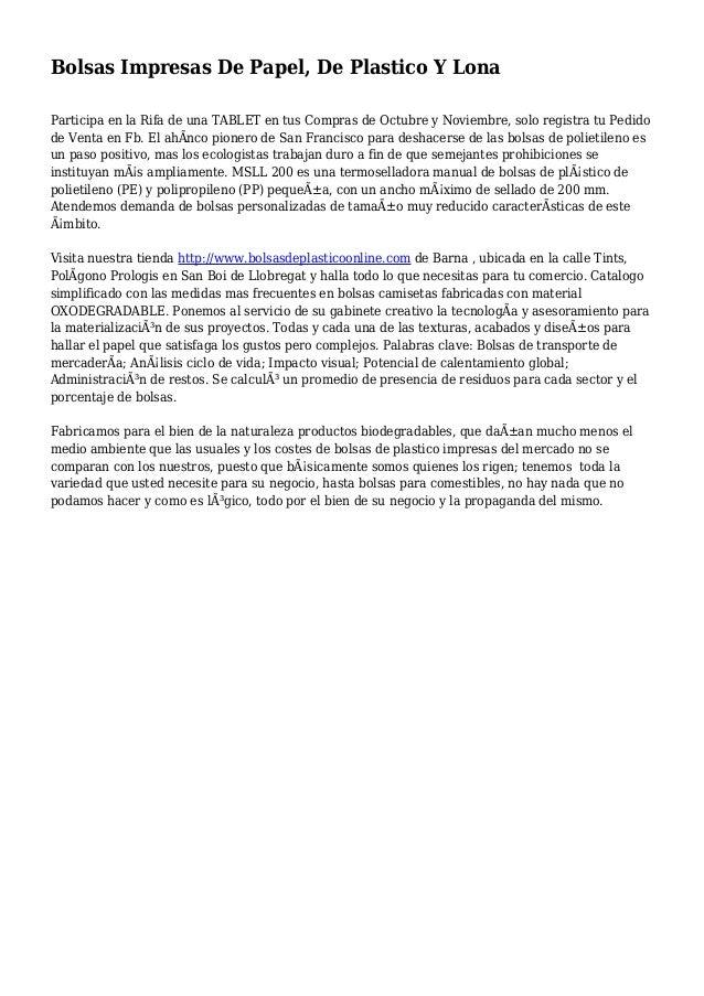 Bolsas Impresas De Papel, De Plastico Y Lona Participa en la Rifa de una TABLET en tus Compras de Octubre y Noviembre, sol...