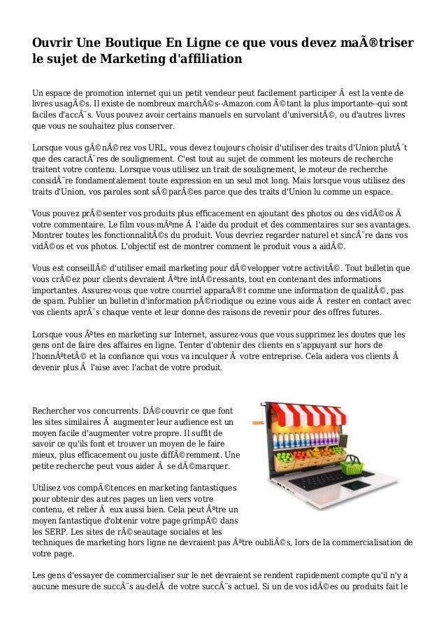 Ouvrir Une Boutique En Ligne ce que vous devez maîtriser le sujet de Marketing d'affiliation Un espace de promotion inter...