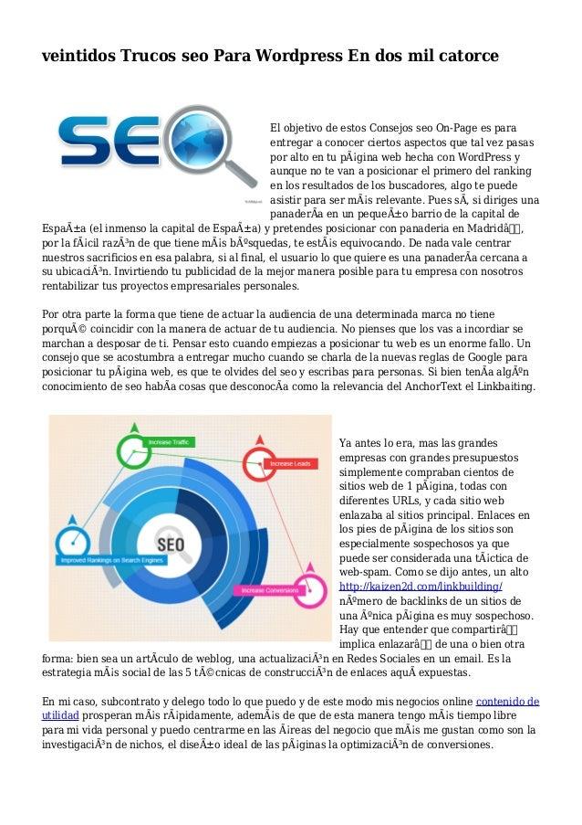 veintidos Trucos seo Para Wordpress En dos mil catorce El objetivo de estos Consejos seo On-Page es para entregar a conoce...