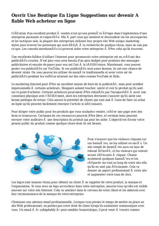 Ouvrir Une Boutique En Ligne Suggestions sur devenir A fiable Web acheteur en ligne Création d'un excellent produit à ven...