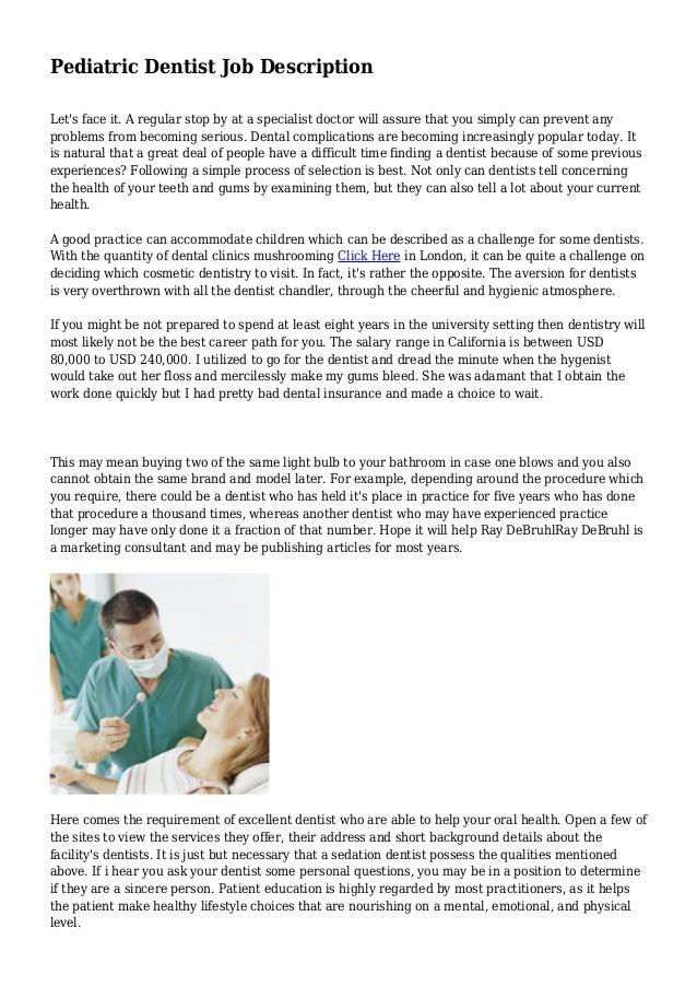 Pediatric Dentist Job Description Lets Face It A Regular Stop By At A  Specialist Doctor