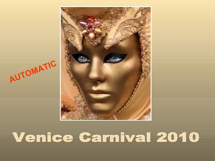 Venice Carnival 2010 AUTOMATIC