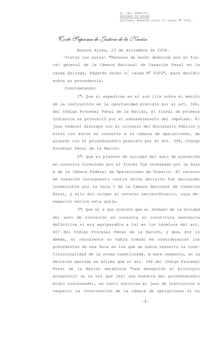 Q. 162. XXXVIII.                               RECURSO DE HECHO                               Quiroga, Edgardo Oscar s/ ca...