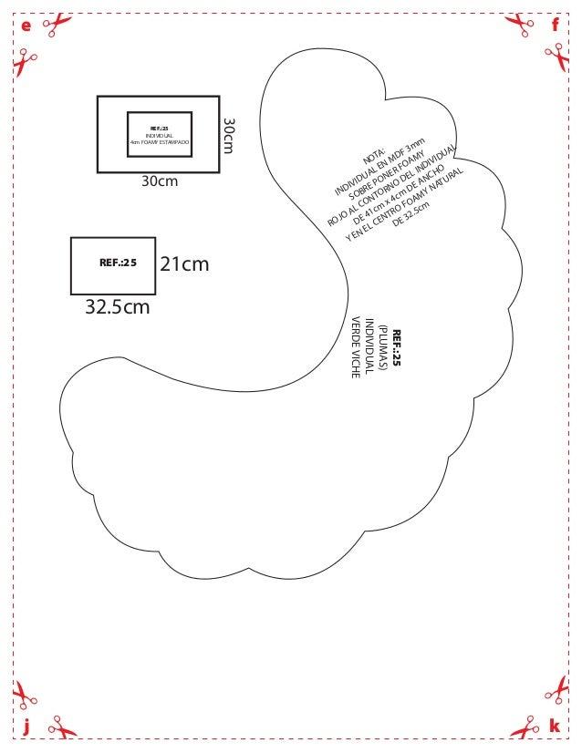 fekjREF.:25(PLUMAS)INDIVIDUALVERDEVICHENOTA:INDIVIDUAL EN MDF 3mmSOBRE PONER FOAMYROJO AL CONTORNO DEL INDIVIDUALDE 41cmx ...