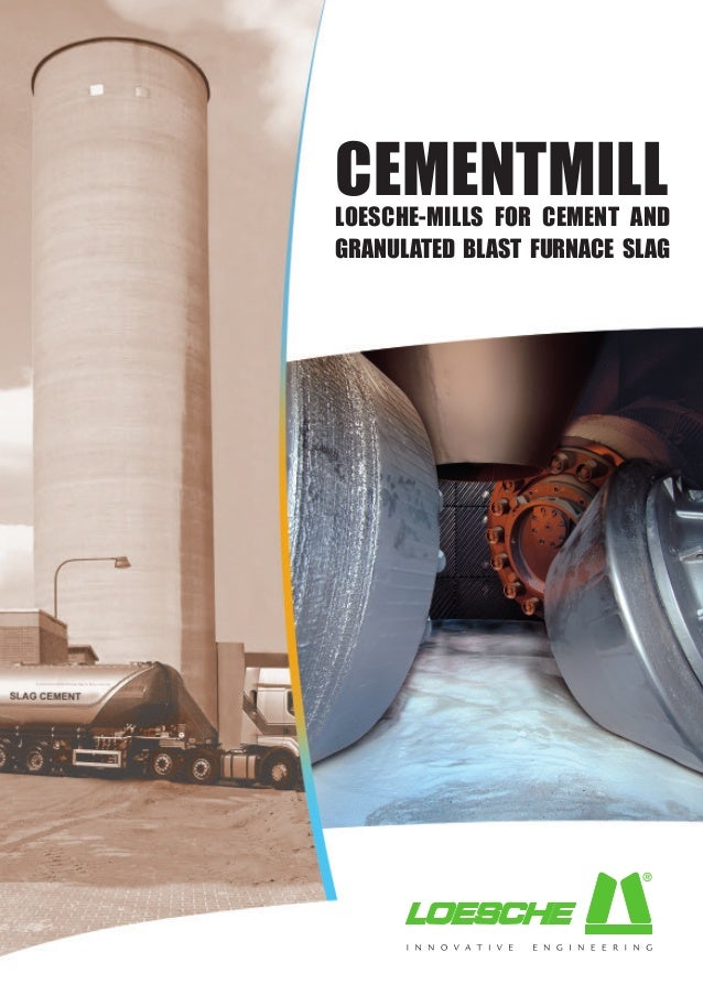 Slag Cement Microscope : Loesche mills for cement and granulated blast furnace slag