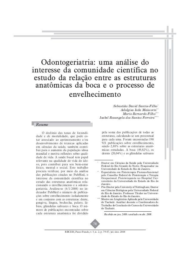 Odontogeriatria: uma análise do  interesse da comunidade científica no  estudo da relação entre as estruturas  anatômicas ...