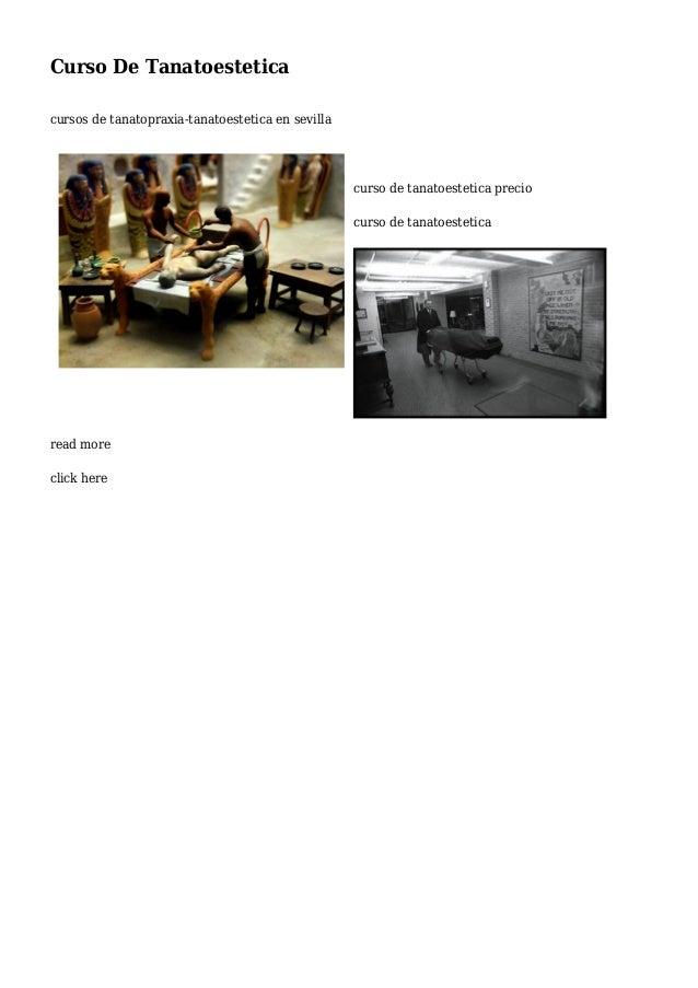Curso De Tanatoestetica cursos de tanatopraxia-tanatoestetica en sevilla curso de tanatoestetica precio curso de tanatoest...