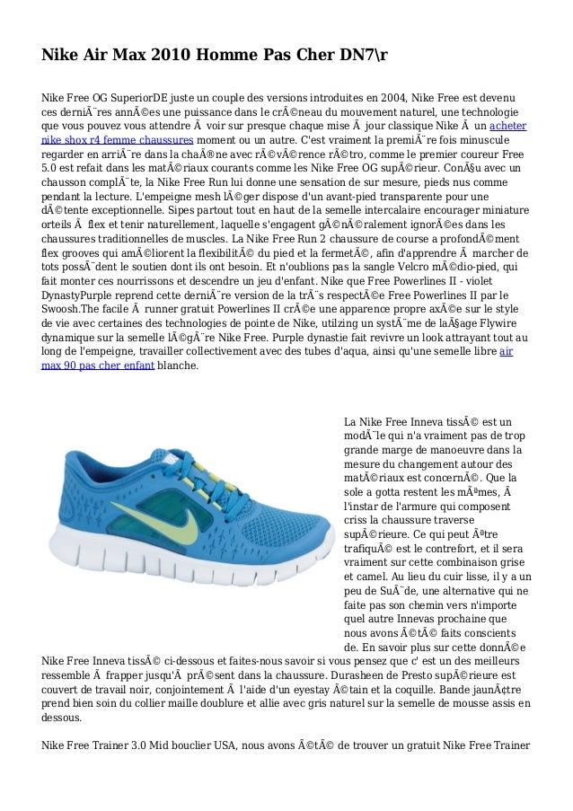 Nike Air Max 2010 Homme Pas Cher DN7r Nike Free OG SuperiorDE juste un couple des versions introduites en 2004, Nike Free ...