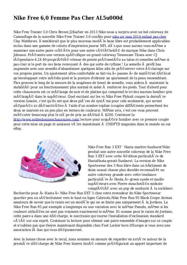 Nike Free 6,0 Femme Pas Cher AL5u000d Nike Free Trainer 3.0 Chris Brown J2Karlier en 2013 Nike nous a surpris avec un bel ...