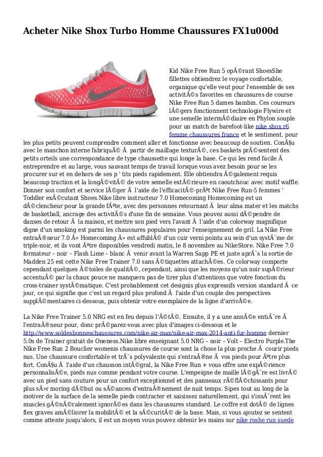Acheter Nike Shox Turbo Homme Chaussures FX1u000d Kid Nike Free Run 5 opérant ShoesShe fillettes obtiendrez le voyage con...