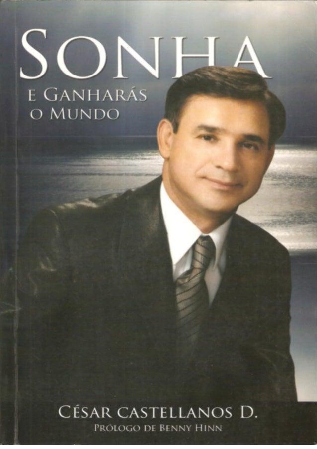 CÉSAR CASTELLANOS D. © 2006 Publicado por Editora G12 vendas@editoragl2.com.br ISBN 1-932285-60-1 Todos os direitos reserv...