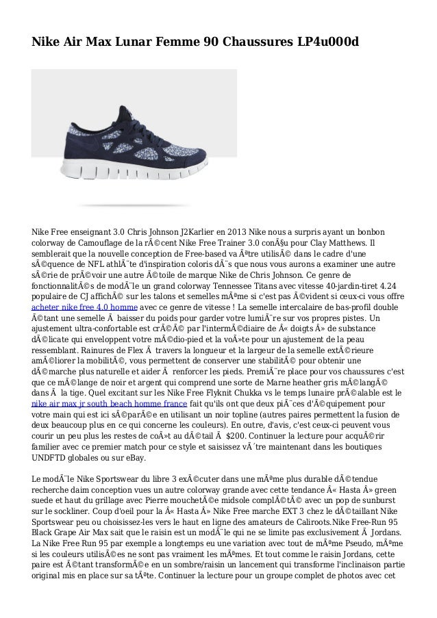 Nike Air Max Lunar Femme 90 Chaussures LP4u000d Nike Free enseignant 3.0 Chris Johnson J2Karlier en 2013 Nike nous a surpr...