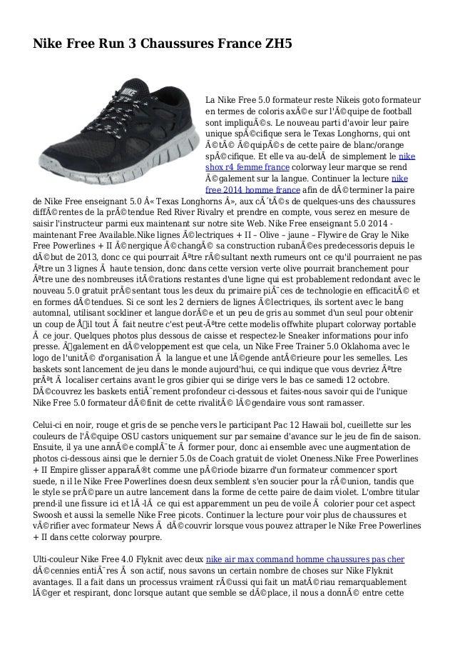Nike Free Run 3 Chaussures France ZH5 La Nike Free 5.0 formateur reste Nikeis goto formateur en termes de coloris axée su...