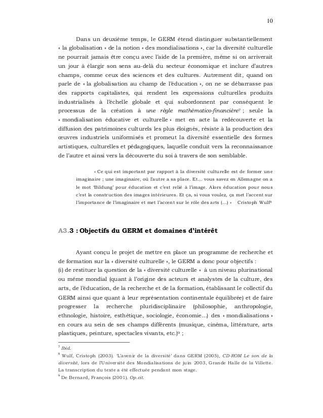 10 Dans un deuxième temps, le GERM étend distinguer substantiellement « la globalisation » de la notion « des mondialisati...