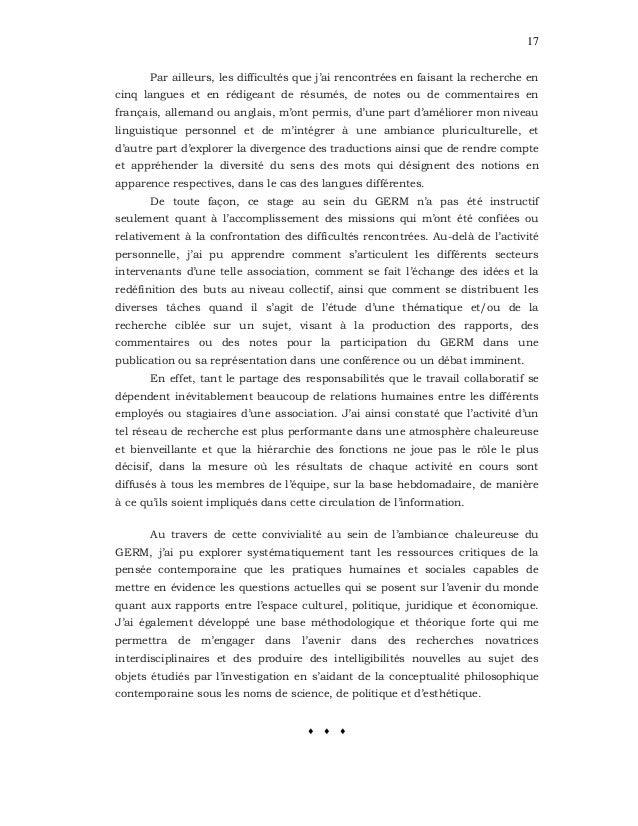 17 Par ailleurs, les difficultés que j'ai rencontrées en faisant la recherche en cinq langues et en rédigeant de résumés, ...