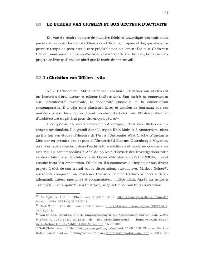 23 B3 LE BUREAU VAN UFFELEN ET SON SECTEUR D'ACTIVITE En vue de rendre compte de manière fidèle et analytique des trois mo...