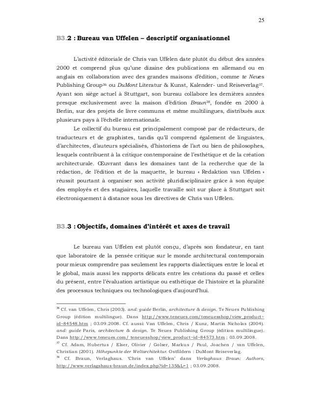 25 B3.2 : Bureau van Uffelen – descriptif organisationnel L'activité éditoriale de Chris van Uffelen date plutôt du début ...