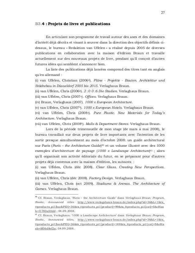 27 B3.4 : Projets de livre et publications En articulant son programme de travail autour des axes et des domaines d'intérê...