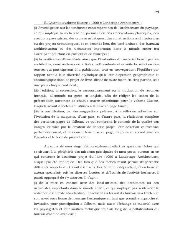 29 B. Quant au volume illustré « 1000 x Landscape Architecture » (i) l'investigation sur les tendances contemporaines de l...