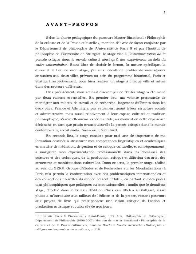 3 A V A N T – P R O P O S Selon la charte pédagogique du parcours Master Binational « Philosophie de la culture et de la P...