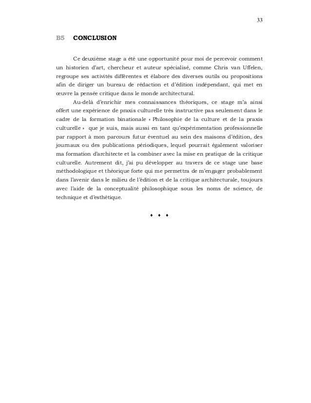 33 B5 CONCLUSION Ce deuxième stage a été une opportunité pour moi de percevoir comment un historien d'art, chercheur et au...