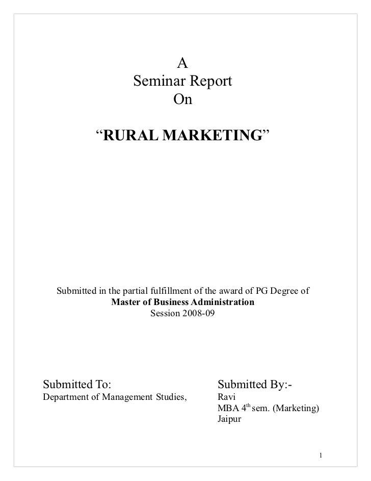 "A                      Seminar Report                           On             ""RURAL MARKETING""   Submitted in the partia..."