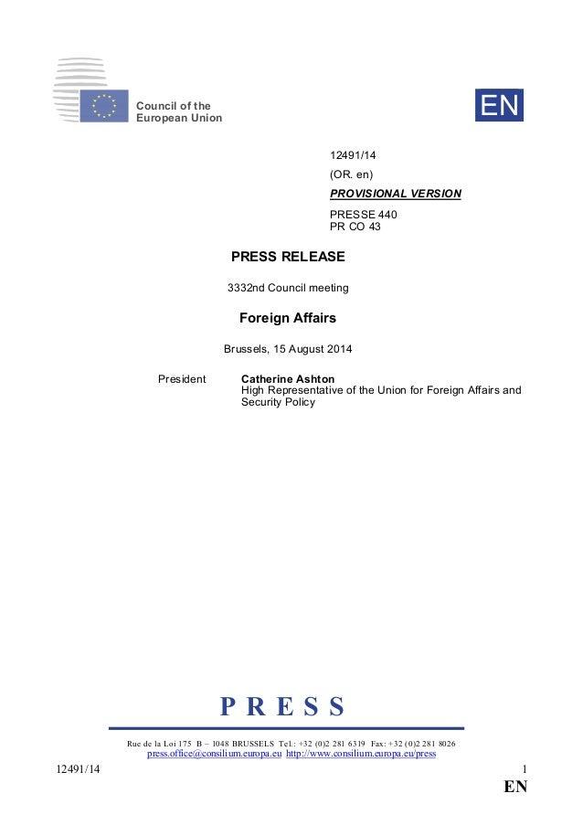 P R E S S Rue de la Loi 175 B – 1048 BRUSSELS Tel.: +32 (0)2 281 6319 Fax: +32 (0)2 281 8026 press.office@consilium.europa...
