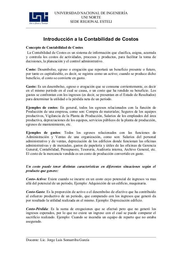 UNIVERSIDAD NACIONAL DE INGENIERÍA UNI NORTE SEDE REGIONAL ESTELI Introducción a la Contabilidad de Costos Concepto de Con...