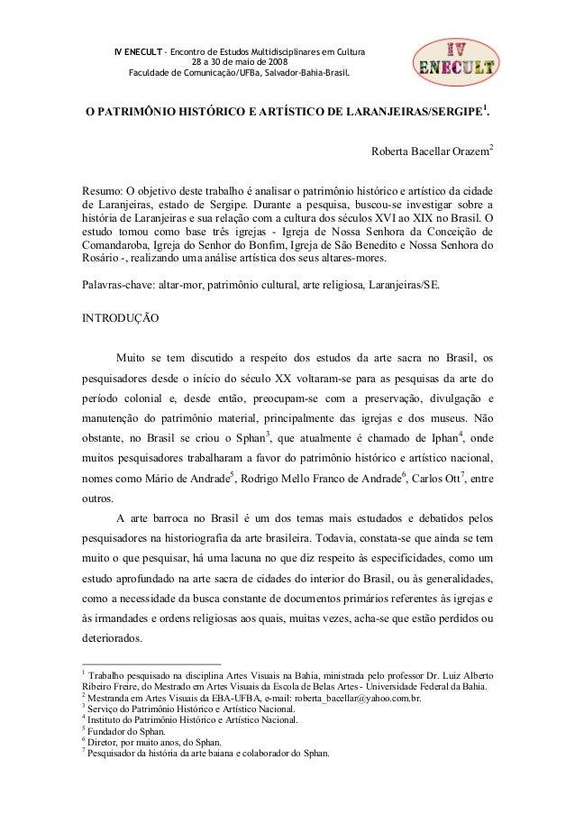 IV ENECULT - Encontro de Estudos Multidisciplinares em Cultura                             28 a 30 de maio de 2008        ...