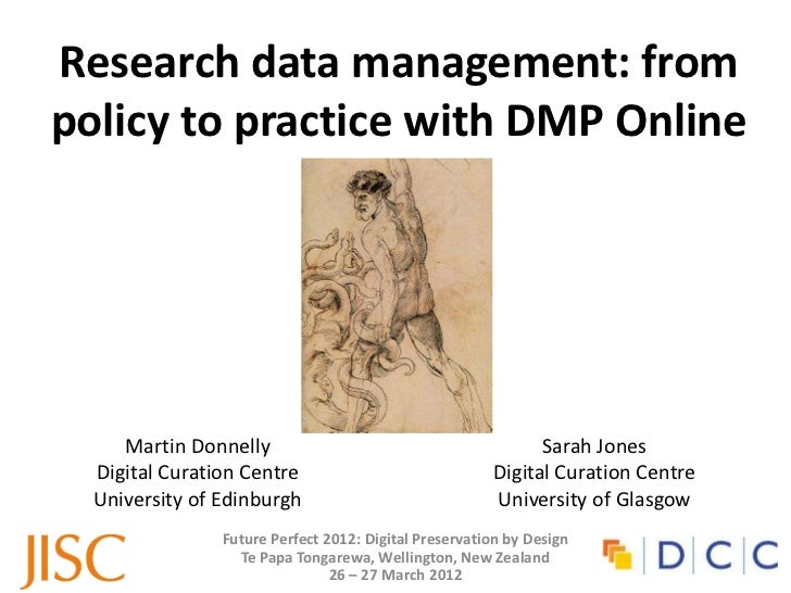 Research data management: frompolicy to practice with DMP Online     Martin Donnelly                                      ...