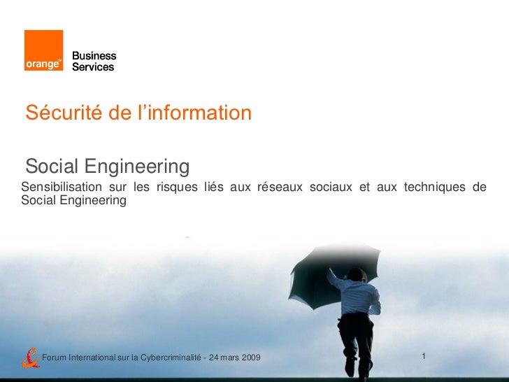 Sécurité de l'information  Social Engineering Sensibilisation sur les risques liés aux réseaux sociaux et aux techniques d...