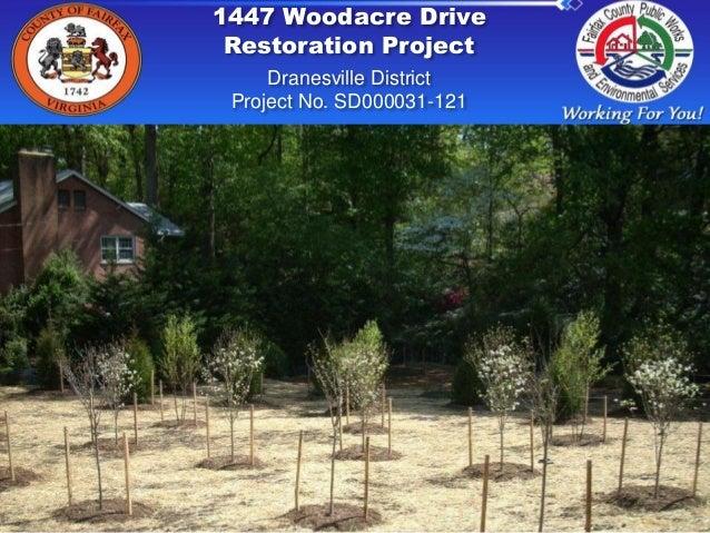 1447 Woodacre DriveRestoration ProjectDranesville DistrictProject No. SD000031-121