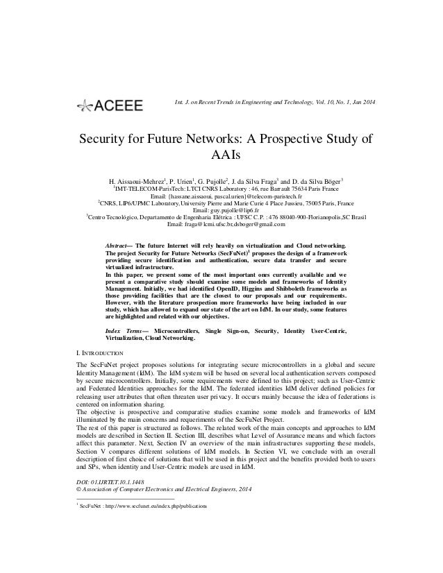 Int. J. on Recent Trends in Engineering and Technology, Vol. 10, No. 1, Jan 2014  Security for Future Networks: A Prospect...