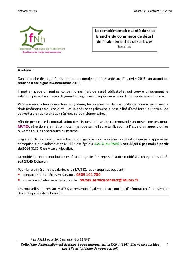 Service social Mise à jour novembre 2015 Cette fiche d'information est destinée à vous informer sur la CCN n°3241. Elle ne...