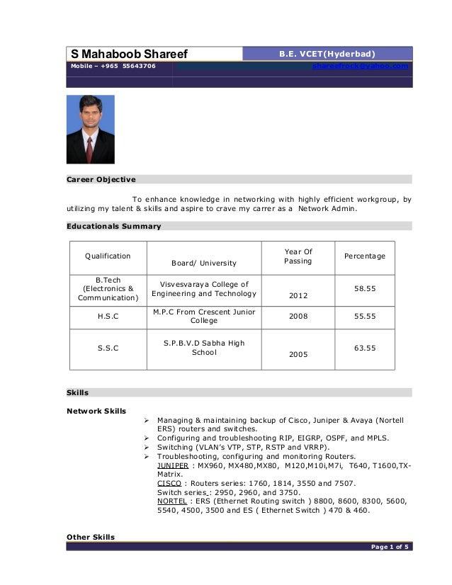 S Mahaboob Shareef B.E. VCET(Hyderbad) Mobile – +965 55643706 shareefrock@yahoo.com Career Objective To enhance knowledge ...