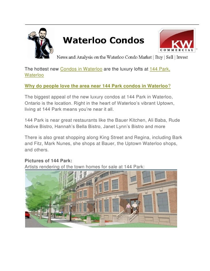 The hottest new Condos in Waterloo are the luxury lofts at 144 Park, Waterloo  Why do people love the area near 144 Park c...