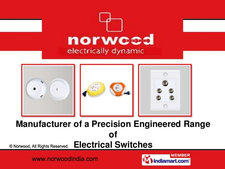 Electrical Switches And Accessories (Swing Series) by Norwood Mumbai