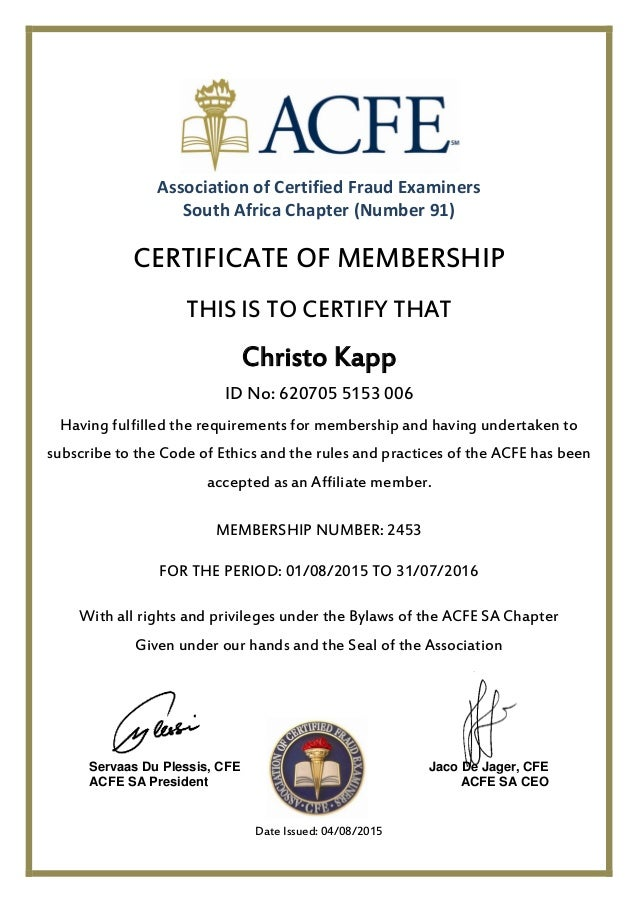 Association Of Certified Fraud Examiners South Africa Chapter (Number 91)  CERTIFICATE OF MEMBERSHIP THIS  Membership Certificate Templates
