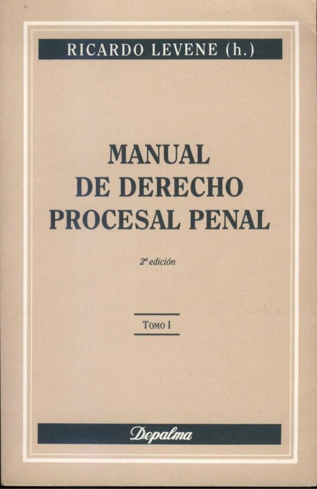 145360517 levenne-ricardo-manual-de-derecho-procesal-penal-t-i