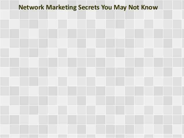 Network Marketing Secrets You May Not Know