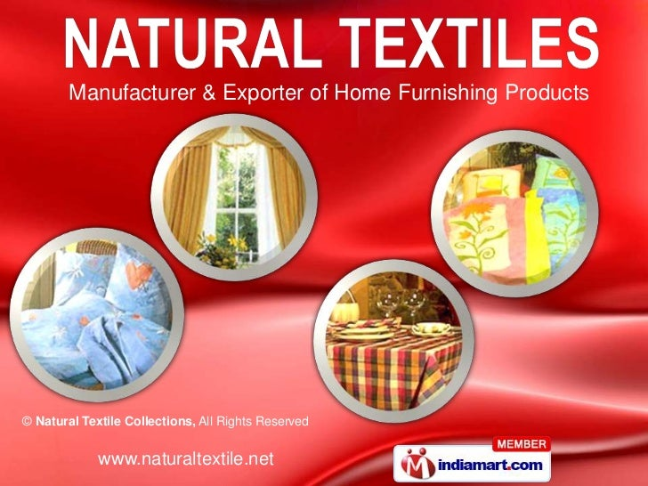 Manufacturer & Exporter of Home Furnishing Products© Natural Textile Collections, All Rights Reserved             www.natu...
