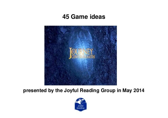45 Game ideas presented by the Joyful Reading Group in May 2014